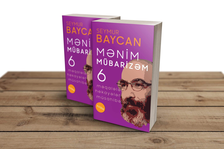 """Seymur Baycan - """"Mənim mübarizəm-6"""""""