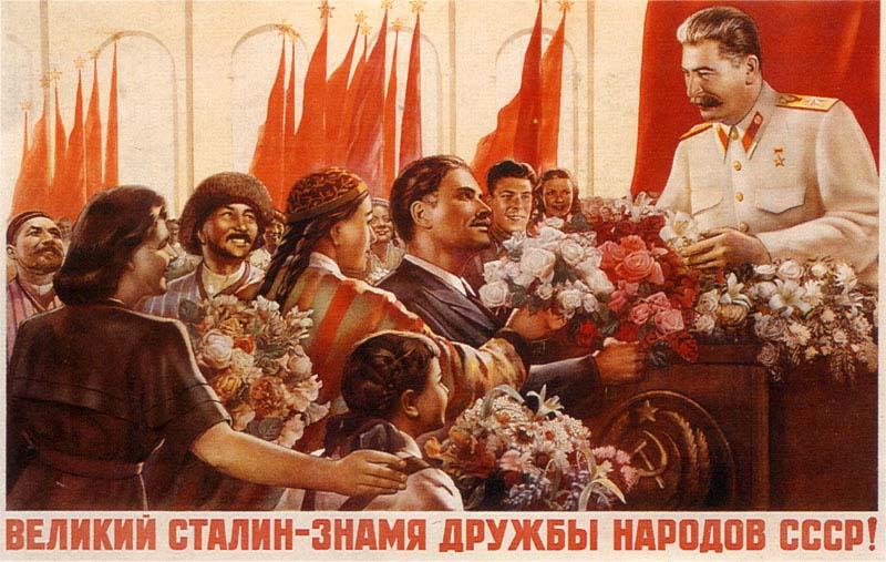"""Great Stalin- a symbol of camaraderie of the peoples of the USSR."""
